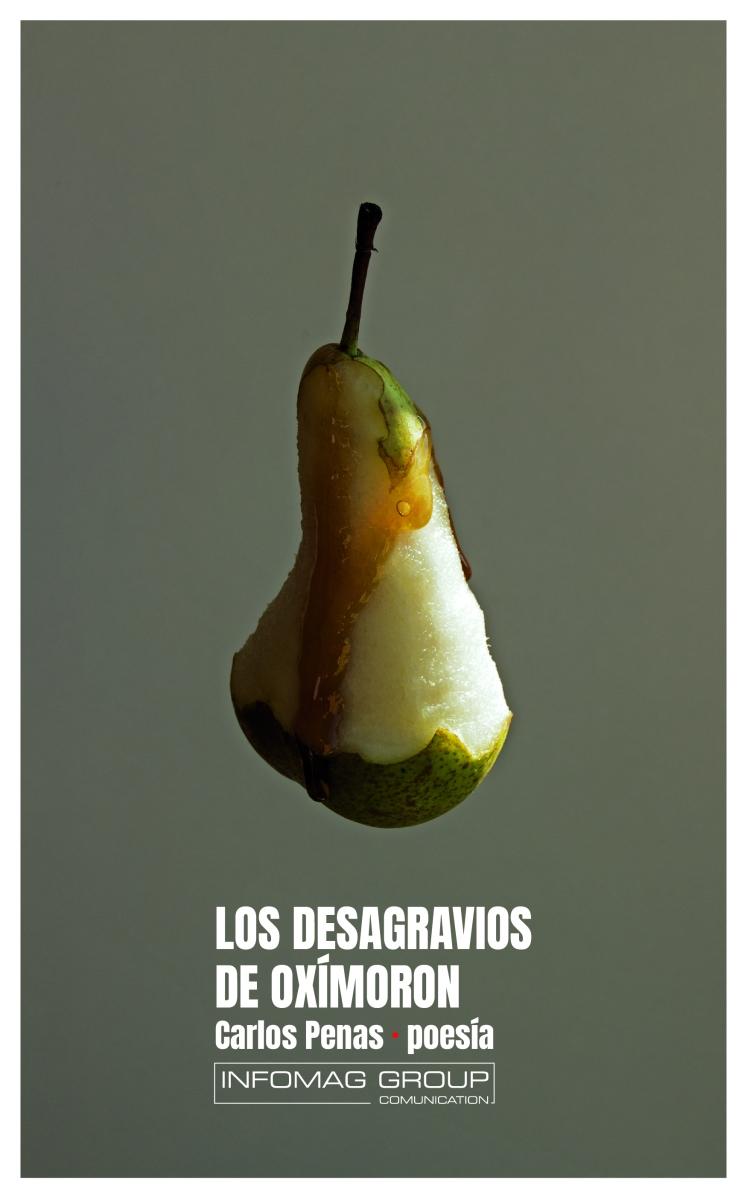 """Ya a la venta """"Los desagravios de Oxímoron"""" de Carlos Penas, tu libro de poemas"""